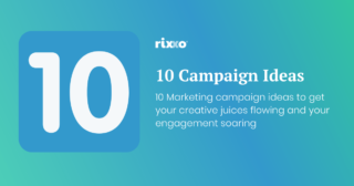 10 Campaign Ideas To Boost Customer Engagement