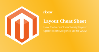 Magento XML Layout Update Cheatsheet - Brilliant timesaving tips!