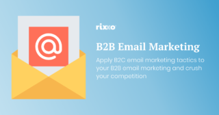 Apply consumer email marketing tactics to a B2B eCommerce store and crush your competition