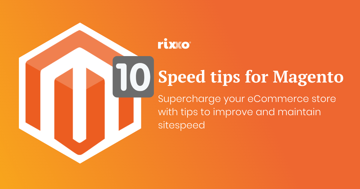 10 Tips for Magento site speed