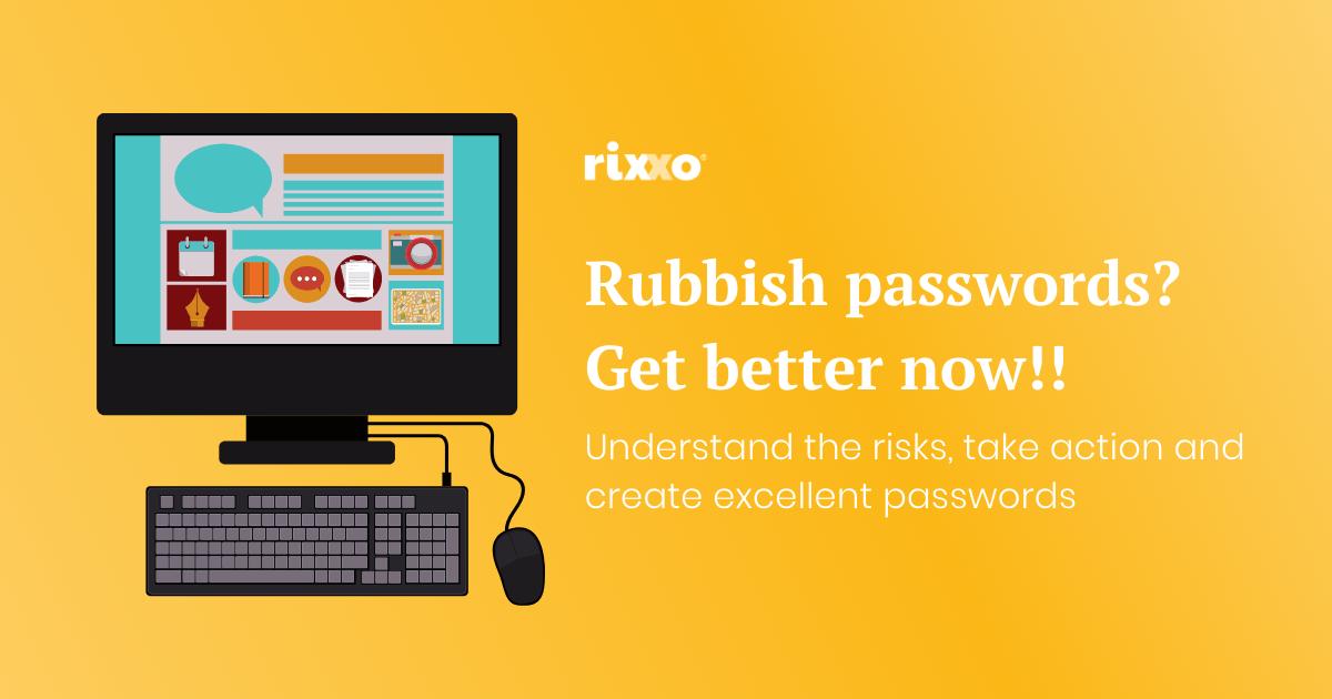 Rixxo Password Advice