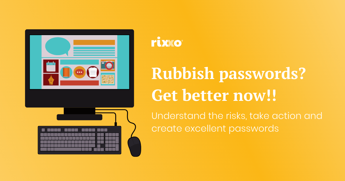 Rixxo Password Advice