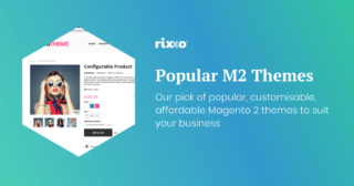 Best Selling and Popular Magento 2 Themes